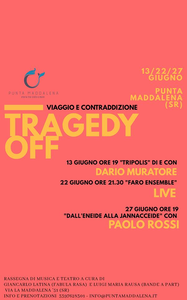 Tragedy OFF - Rassegna di musica e teatro a Siracusa