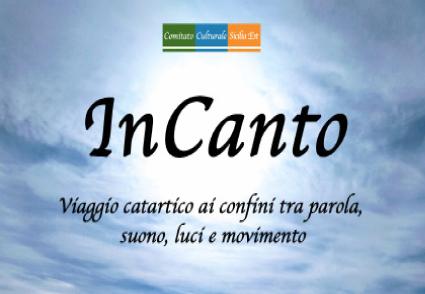 InCanto: viaggio catartico ai confini tra parola, suono, luce e movimento