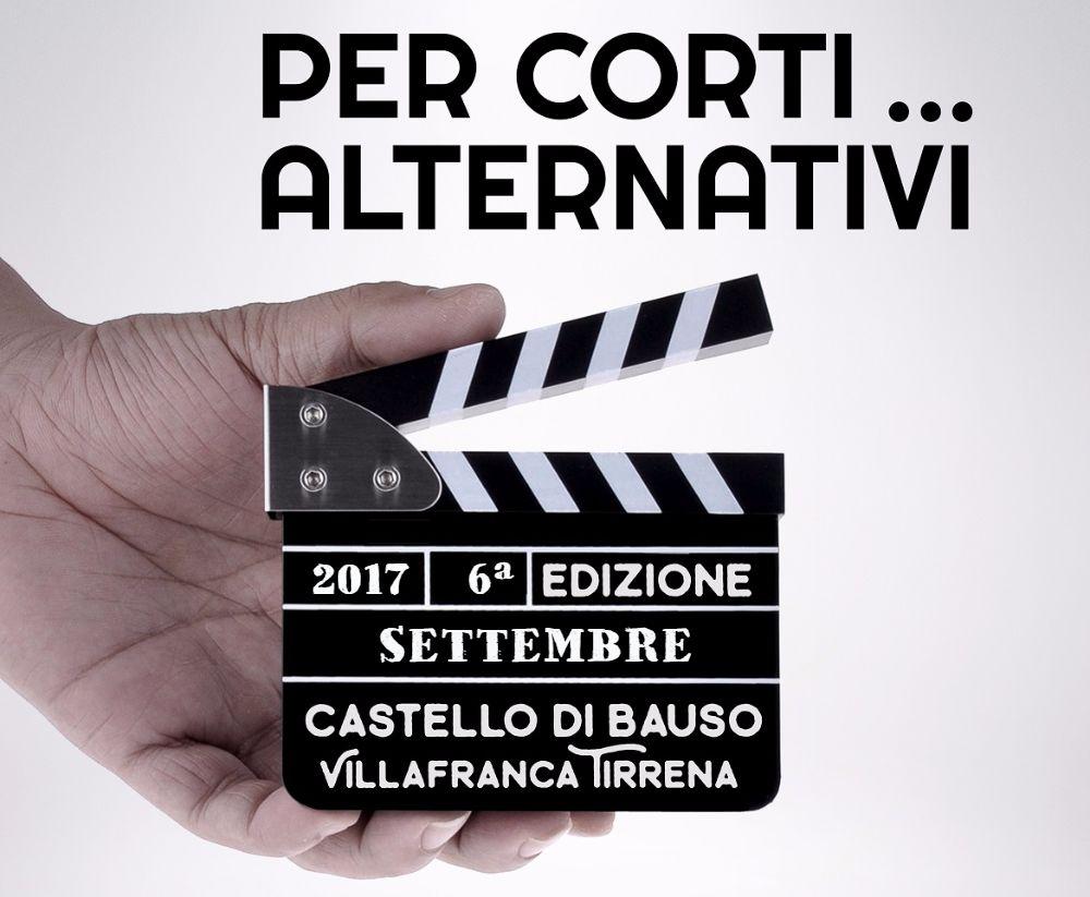 """""""Per corti… alternativi"""", la kermesse al Castello di Bauso"""