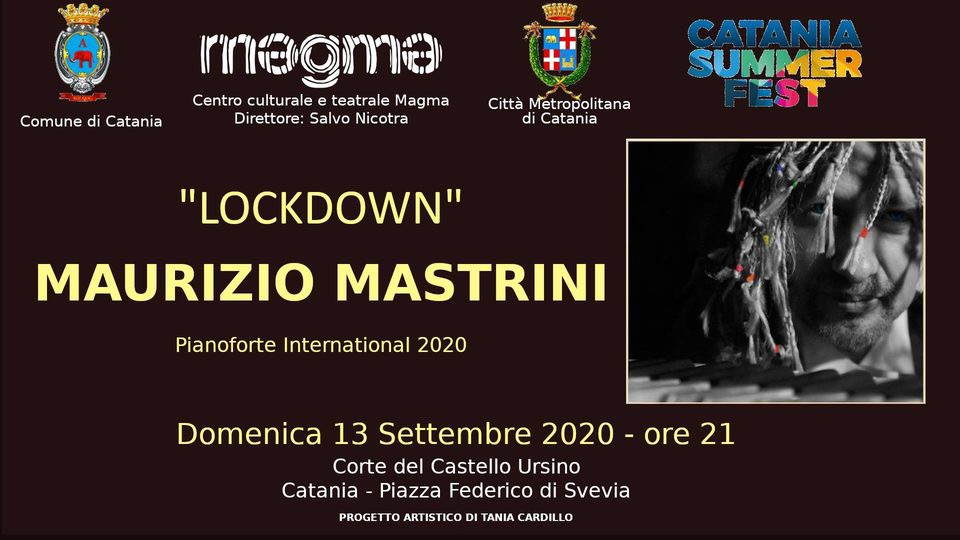 """Lockdown International 2020"": Maurizio Mastrini in concerto all'interno del Catania Summer Fest"